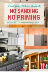 How To Paint Kitchen Cabinets Without Sanding Or Priming Step By Step Kitchen Cabinet Remodel Painting Kitchen Cabinets Update Kitchen Cabinets