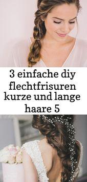 3 einfache diy flechtfrisuren kurze und lange haare 5