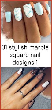 31 stylische quadratische Nageldesigns aus Marmor 1- #aus #Marble #Nageldesigns …   – Summer Nails