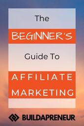 How to Get Started With Affiliate Marketing – A Beginner's Guide