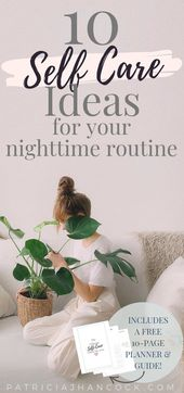 How to Practice a Self Care Routine at Night – self-care & personal growth