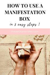 Wie man alles mit einer Manifestationsbox in 3 einfachen Schritten manifestiert