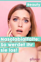 Nasolabialfalte: Mit diesen 6 Methoden kannst du die Kummerfalte loswerden!