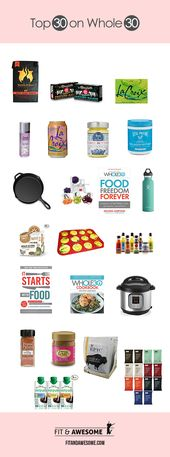 Top 30 Whole 30 Approved Products – The 2017 Edition
