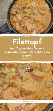 Filettopf (am Tag vor dem Verzehr zubereiten, dann schmeckt es am besten)