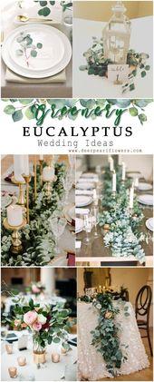 Verdure eucalyptus rustique idées de décoration de mariage #vert #wedding #weddingideas #dp … – Mariage Deco