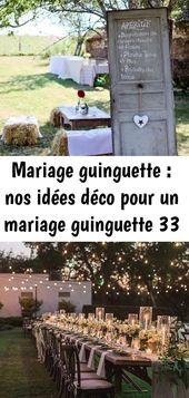 Mariage guinguette : nos idées déco pour un mariage guinguette 33