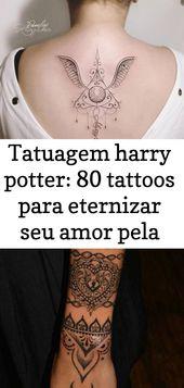 Harry Potter Tattoo: 80 Tattoos, um Ihre Liebe zur Saga 9 zu verewigen