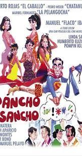 Pancho El Sancho Luis Flaco Pepitos