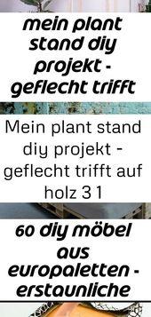 Mein plant stand diy projekt – geflecht trifft auf holz 3 1