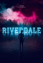 Riverdale – poster to the series with a lot of suction. ,  #lot #poster #riverdale #series #s…