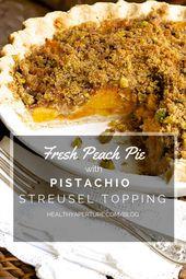 Ihr Mund wird Wasser für diese frische Pfirsichpastete mit Streusel Topping aus unserem …   – Favorite Healthy Recipes