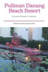 Pullman Danang Beach Resort – Your Top Luxury Escape in Vietnam