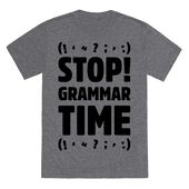 Cease Grammar Time Parody T-Shirt | LookHUMAN