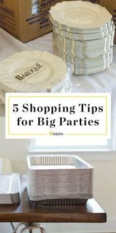 5 Shopping Tips for DIY Wedding Receptions and Other Big Parties. Planning on ho…