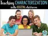 Instructing Characterization within the Digital Classroom