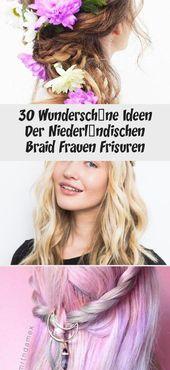 30 gorgeous ideas of Dutch braid women hairstyles