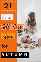Suchen Sie nach lustigen saisonalen Ideen, um Ihre Routine für den Herbst zu verbessern? Probieren Sie alle … – Self Care