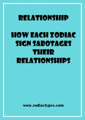 How Each Zodiac Sign Sabotages Their Relationships – ZodiacTypes #relationship #…