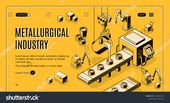 Metallurgical industry technologies isometric web banner, landing page. Pouring molten metal from ladle in molds on automated and robotized foundry ma…