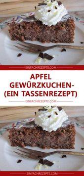 Pastel de especias de manzana (una receta de taza) 😍 😍 😍   – Backen&Torten
