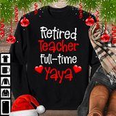 Retired Trainer Full-Time Yaya T-Shirt