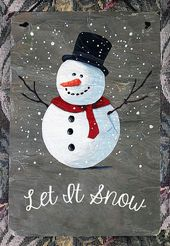 """Snowman with Let It Snow hand painted 8""""x 12"""" slate sign"""
