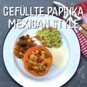 Stuffed paprika mexican style  – Tex – Mex – Gerichte