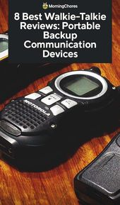 8 Best Walkie-Talkie Reviews: Portable Backup Communication Devices