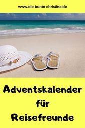 Adventskalender für Reisefreunde: Tolle Ideen für Fernwehgeplagte