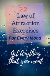 Popular Law of Attraction Exercises prescribed by …