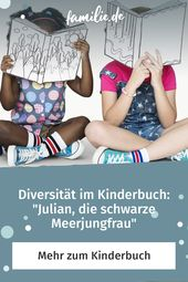 Diversitat Im Kinderbuch Julian Die Schwarze Meerjungfrau Familie De In 2020 Kinderbucher Kinder Bucher