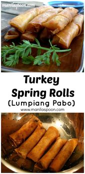 Lumpiang Pabo – Turkey Spring Rolls – Manila Spoon