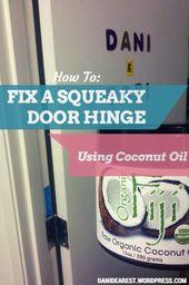 How To Fix A Squeaky Door Hinge Squeaky Door Squeaky Door
