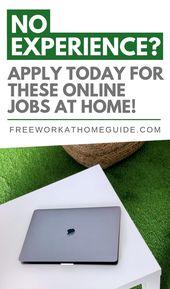 Keine Erfahrung? Bewerben Sie sich noch heute für diese Online-Jobs zu Hause! – MY LOVE IT'S