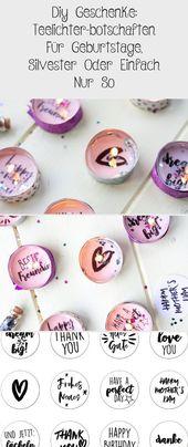 Diy Geschenke: Teelichter-botschaften Für Geburtstage, Silvester Oder Einfach Nur So