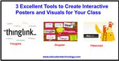 three Wonderful Instruments to Create Interactive Posters and Visuals for Your Class