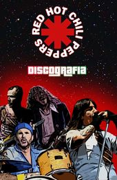 Herunterladen – Torrent – Discografia – Red Hot Chili Peppers (1983–2017)   – Red Hot Chilli Peppers
