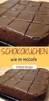 Schokoladenkuchen wie in McCafe    – Einfache Rezepte ❤️
