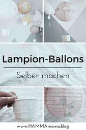 DIY-Deko-Idee ° Heißluftballons für das Kinderzimmer selber machen