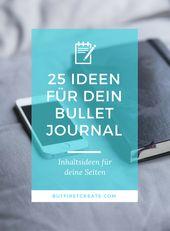 Bullet Journal • 25 Ideen für dein Bullet Journal