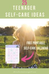 25 Must Try Self-Care Activities for Youth – Mental Health Awareness