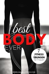 Die 7 besten Fitness Übungen für Frauen – REBEL IN A NEW DRESS