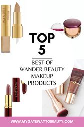 BEST OF WANDER BEAUTY MAKEUP PRODUCTS – My Gateway To Magnificence Weblog