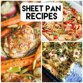 25 Amazing and Delicious Sheet Pan Dinners