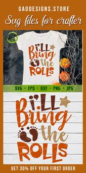 I'll Bring The Rolls svg, Thanksgiving SVG DFX EPS and png Files – SVG Files for Cricut and Silhouette