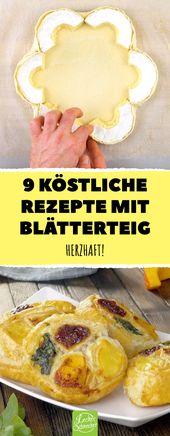 Photo of 9 herzhafte Rezepte mit Blätterteig