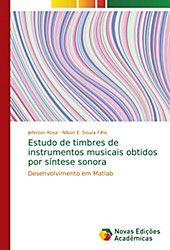 Estudo De Timbres De Instrumentos Musicais Obtidos Por Sintese