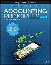 Solution Manual For Accounting Principles Volume 2 8th Canadian Edition By Jerry J Weygandt Edition