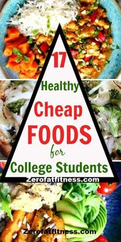 Cheap Foods for College Students : 17 Easy Healthy Meals Recipes #goodeatstumblr